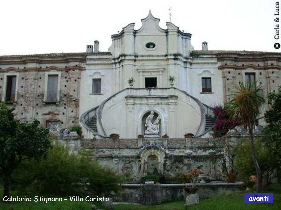 Calabria: Stignano - Villa Caristo