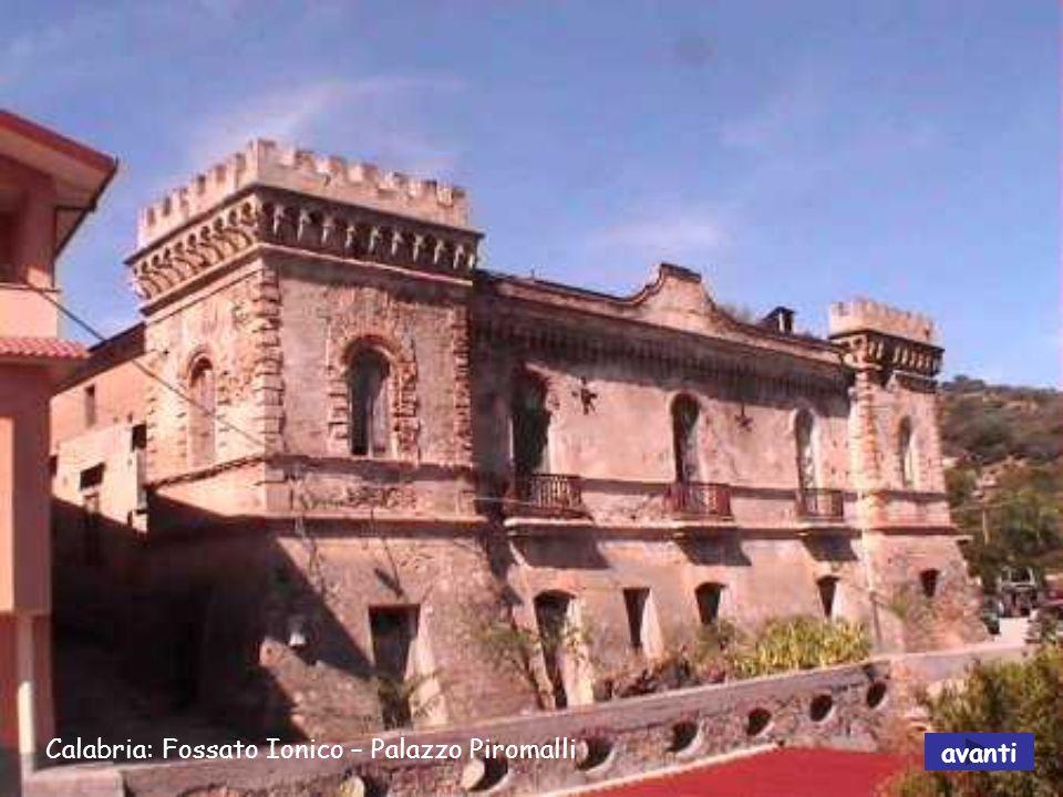 Calabria: Fossato Ionico – Palazzo Piromalli
