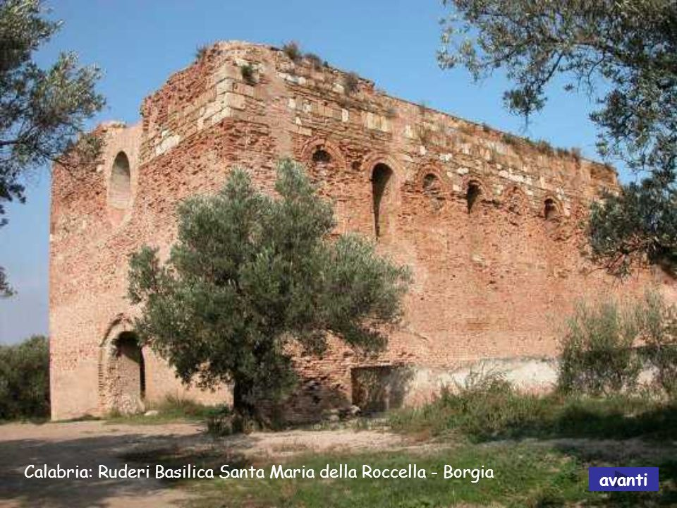 Calabria: Ruderi Basilica Santa Maria della Roccella - Borgia