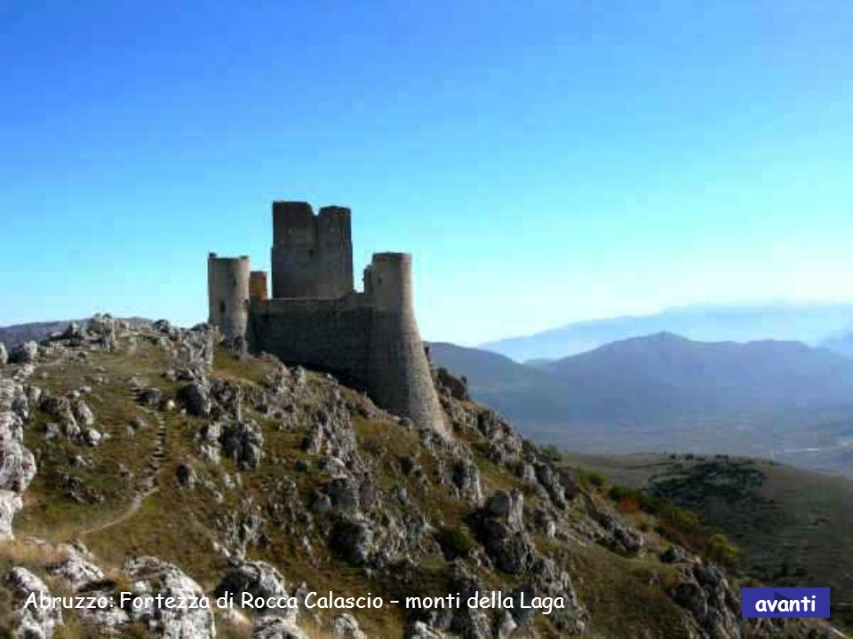 Abruzzo: Fortezza di Rocca Calascio – monti della Laga