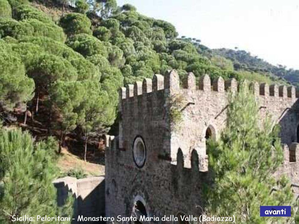 avanti Sicilia: Peloritani - Monastero Santa Maria della Valle (Badiazza)