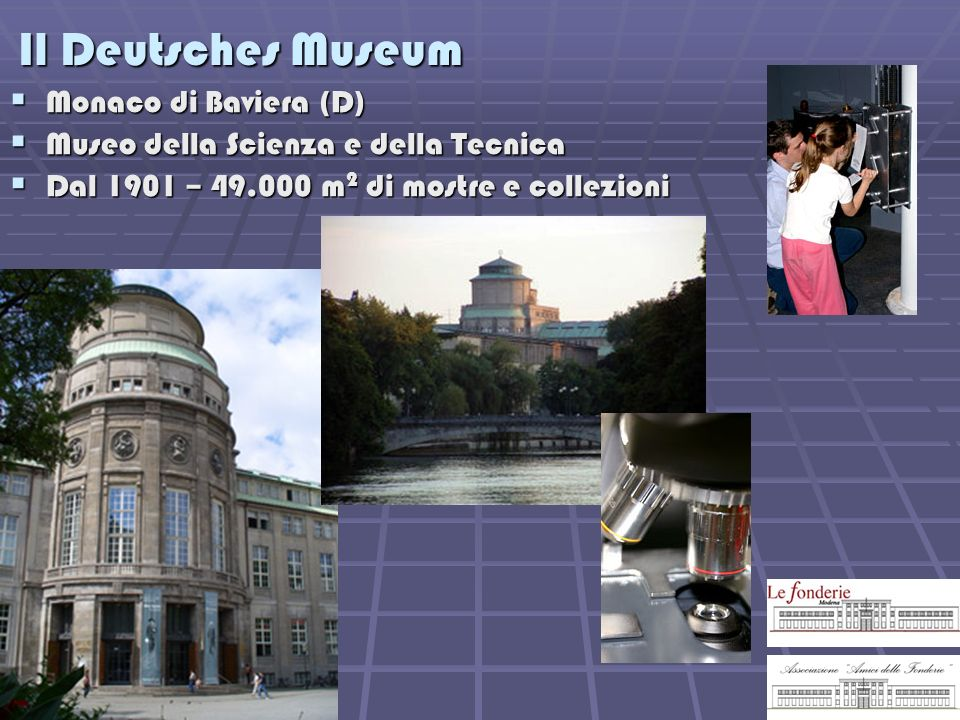 Il Deutsches Museum Monaco di Baviera (D)