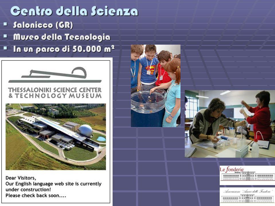 Centro della Scienza Salonicco (GR) Museo della Tecnologia