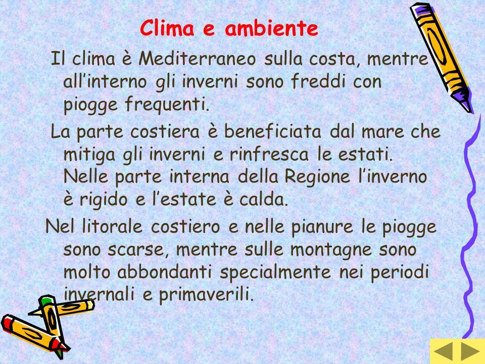 Clima e ambiente Il clima è Mediterraneo sulla costa, mentre all'interno gli inverni sono freddi con piogge frequenti.