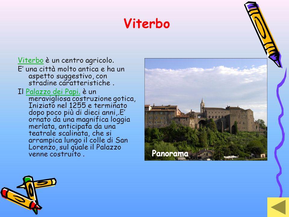 Viterbo Panorama Viterbo è un centro agricolo.
