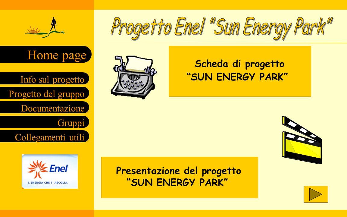 Scheda di progetto SUN ENERGY PARK SUN ENERGY PARK