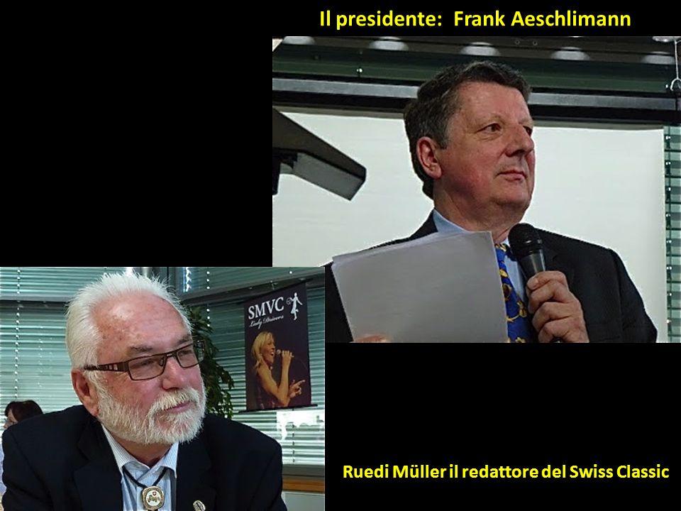 Il presidente: Frank Aeschlimann