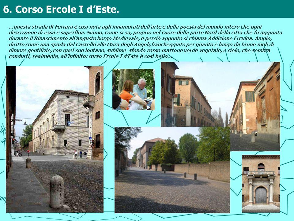 6. Corso Ercole I d'Este.