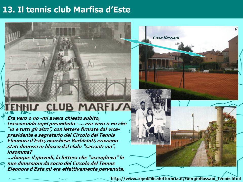 13. Il tennis club Marfisa d'Este