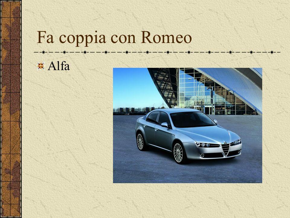 Fa coppia con Romeo Alfa