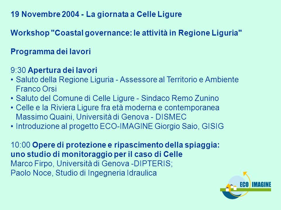 19 Novembre 2004 - La giornata a Celle Ligure