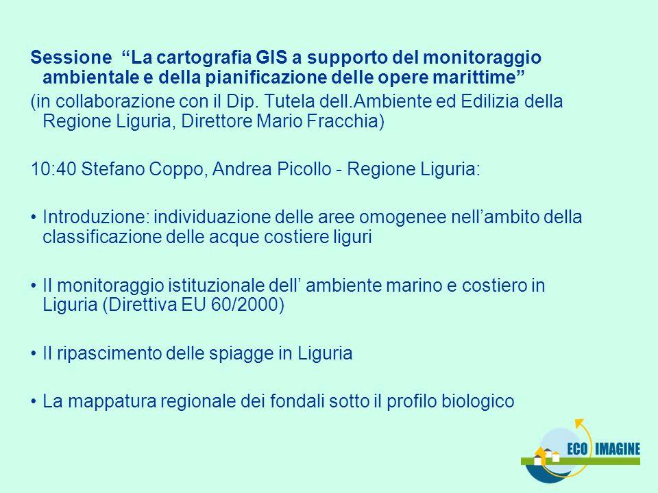 Sessione La cartografia GIS a supporto del monitoraggio ambientale e della pianificazione delle opere marittime