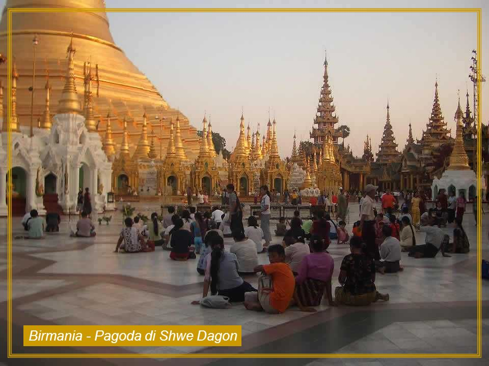 Birmania - Pagoda di Shwe Dagon