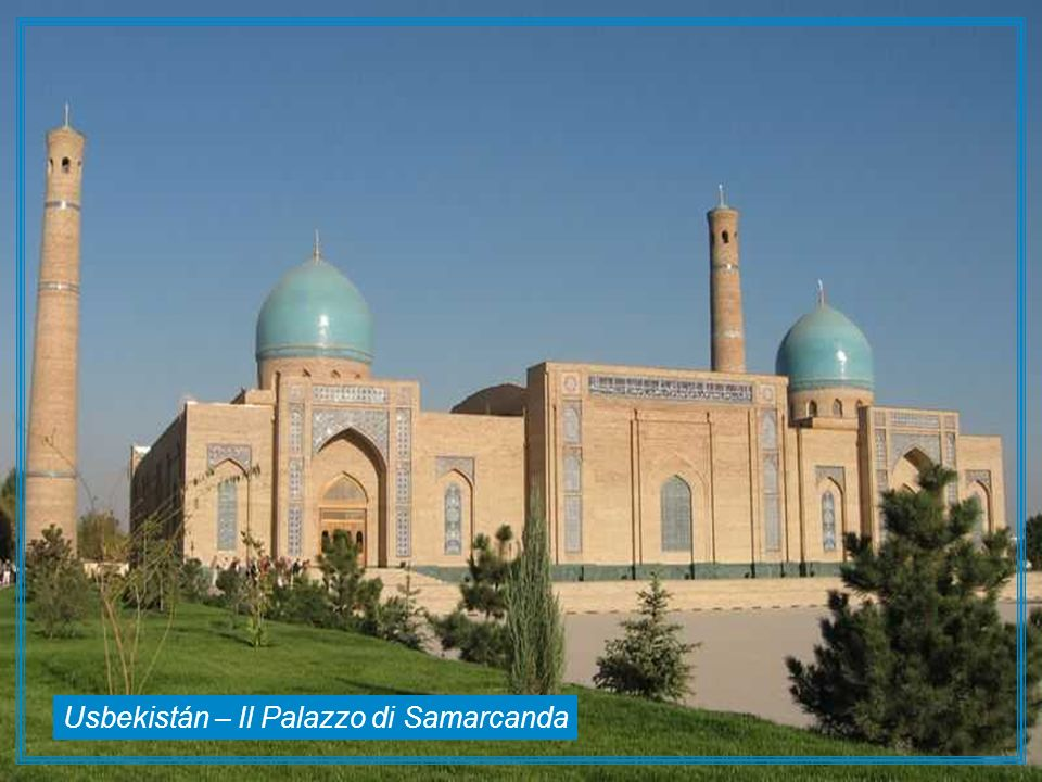 Usbekistán – Il Palazzo di Samarcanda