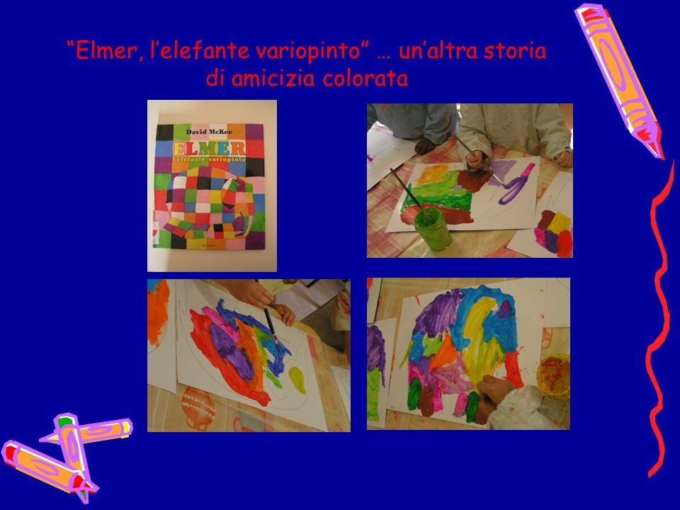 Elmer, l'elefante variopinto … un'altra storia di amicizia colorata
