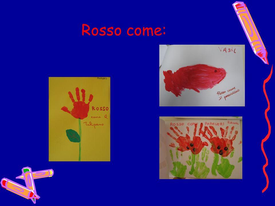 Rosso come: