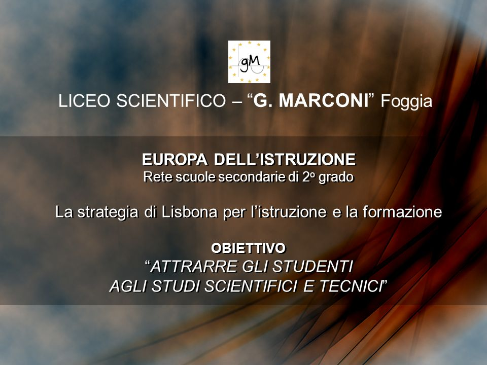 LICEO SCIENTIFICO – G. MARCONI Foggia
