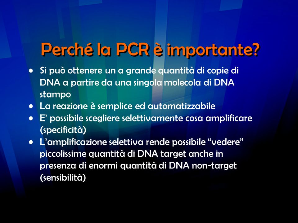 Perché la PCR è importante