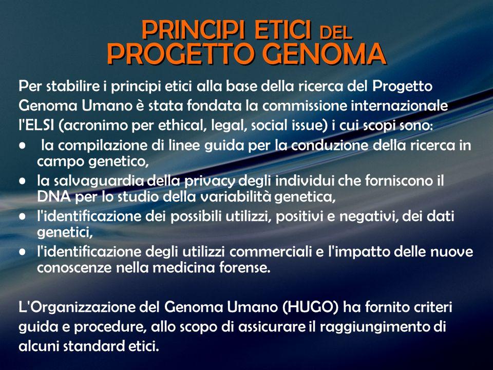 PRINCIPI ETICI DEL PROGETTO GENOMA