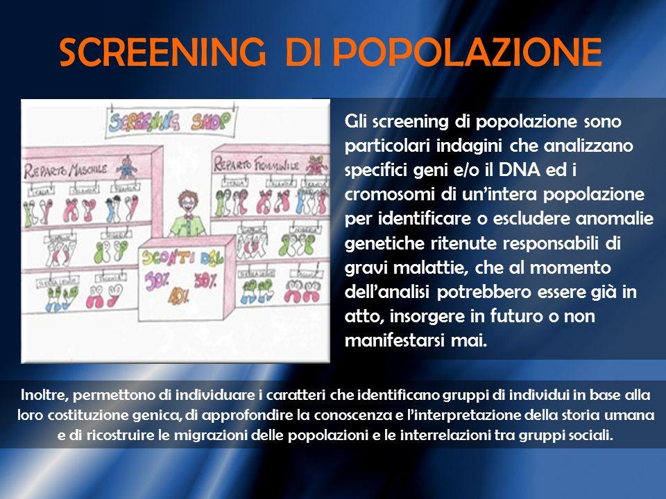 SCREENING DI POPOLAZIONE