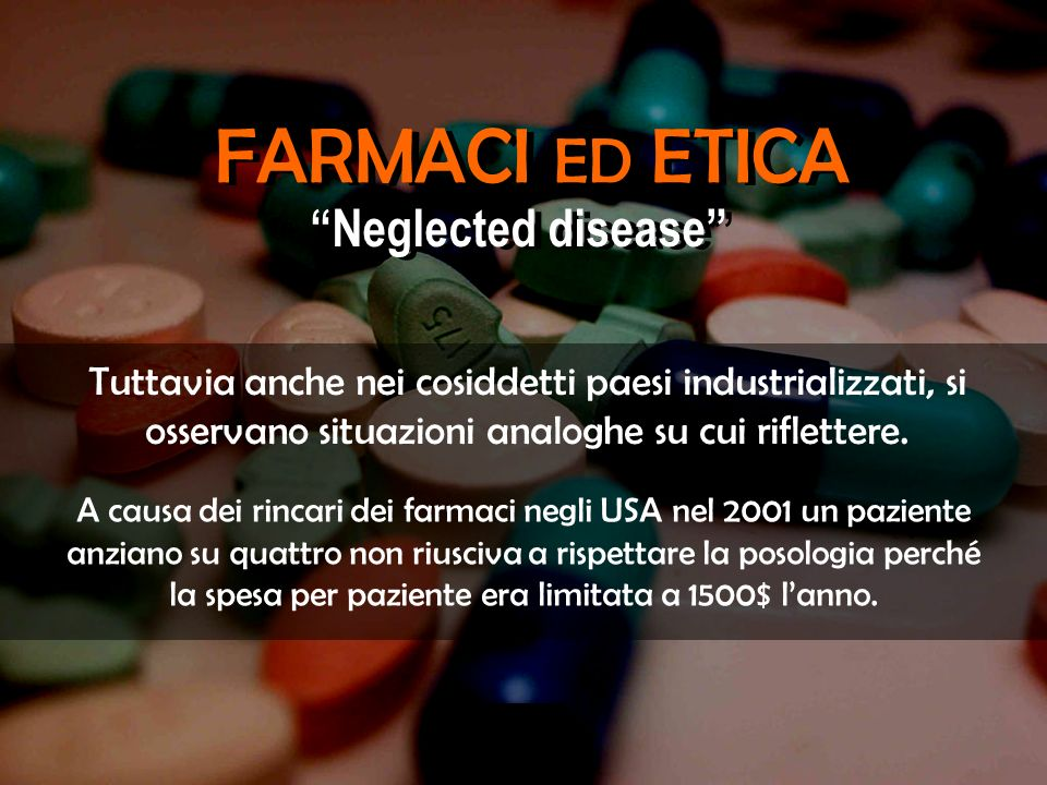 FARMACI ED ETICA Neglected disease