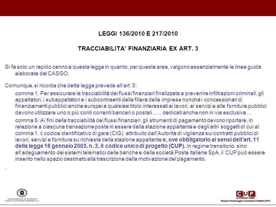 LEGGI 136/2010 E 217/2010 TRACCIABILITA' FINANZIARIA EX ART. 3