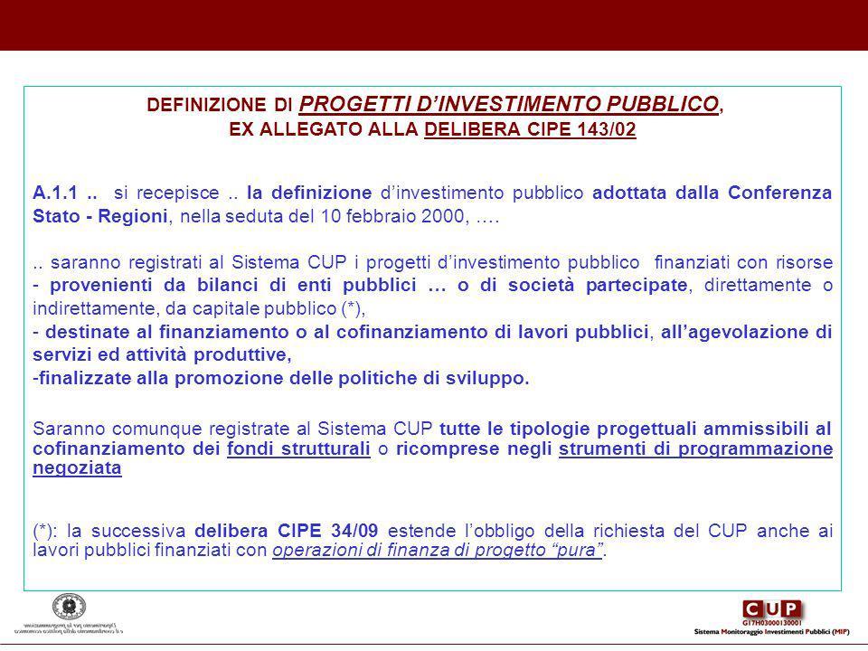 EX ALLEGATO ALLA DELIBERA CIPE 143/02