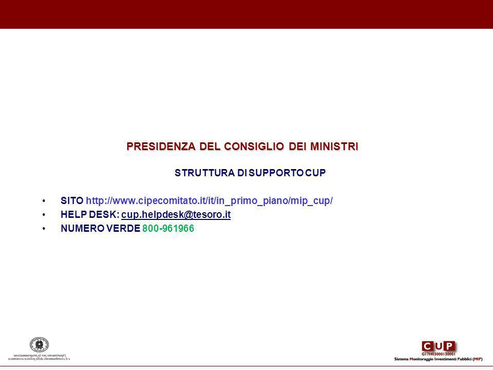 PRESIDENZA DEL CONSIGLIO DEI MINISTRI STRUTTURA DI SUPPORTO CUP