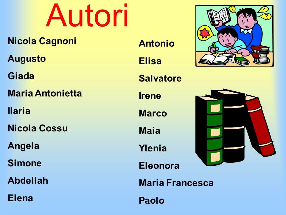 Autori Nicola Cagnoni Antonio Augusto Elisa Giada Salvatore