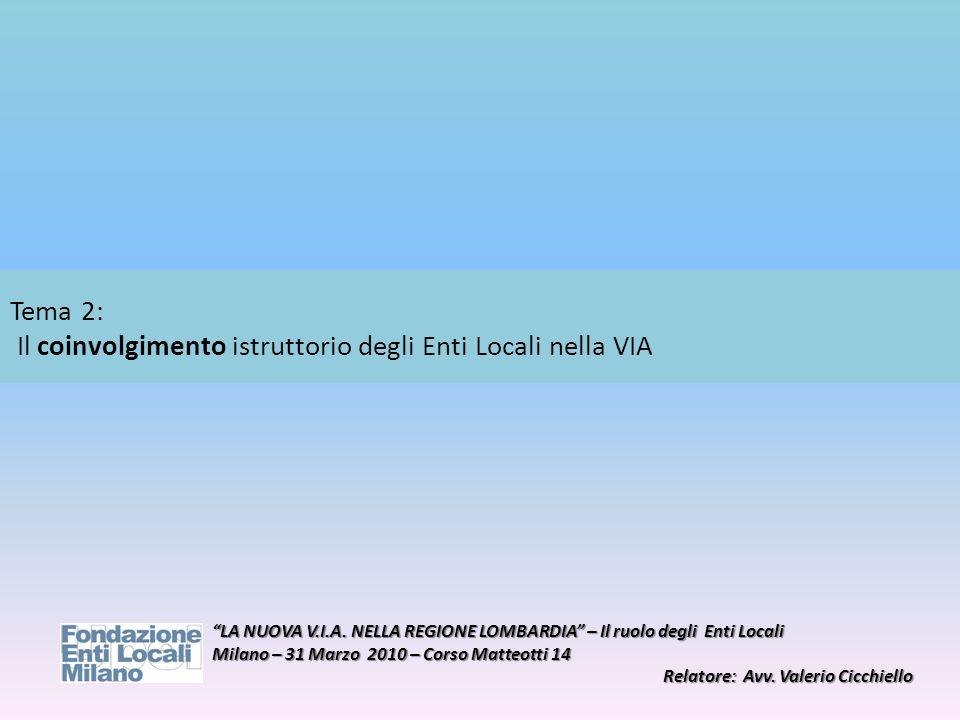 Tema 2: Il coinvolgimento istruttorio degli Enti Locali nella VIA