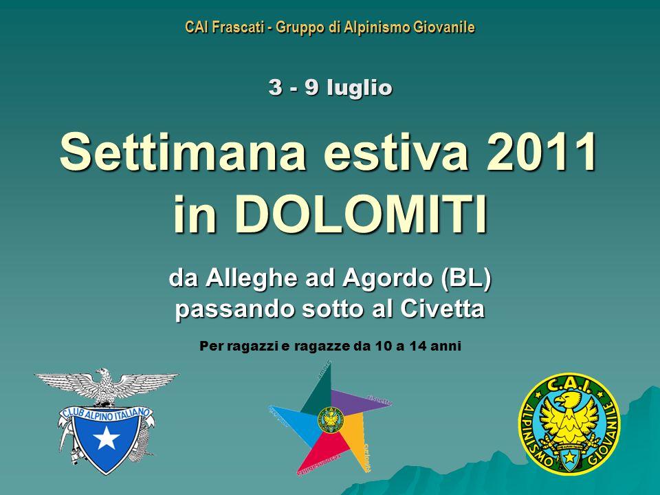 Settimana estiva 2011 in DOLOMITI