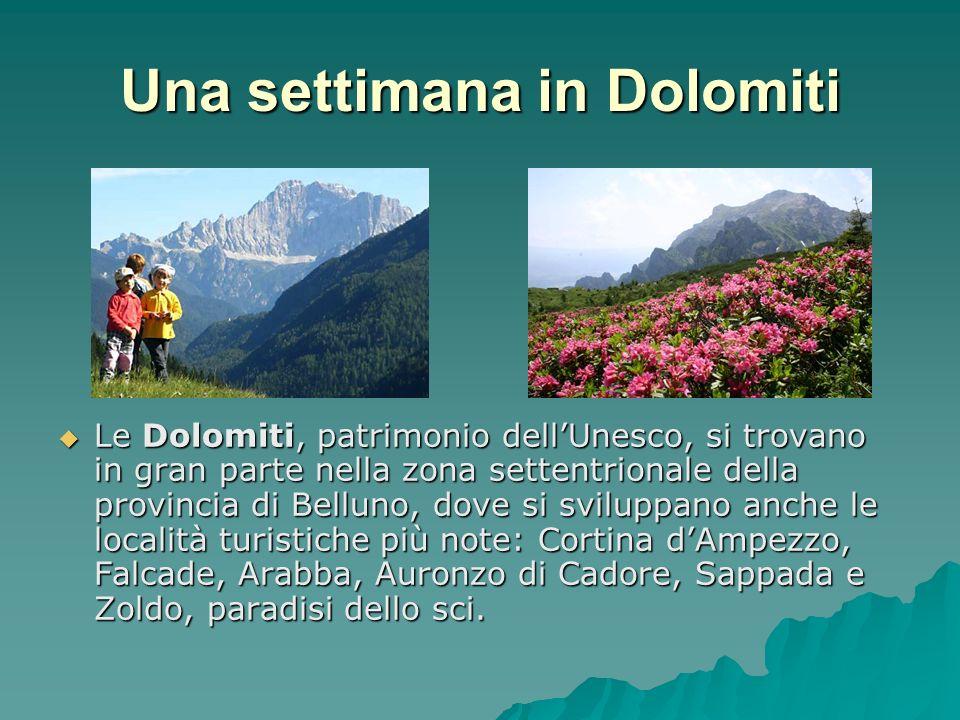 Una settimana in Dolomiti