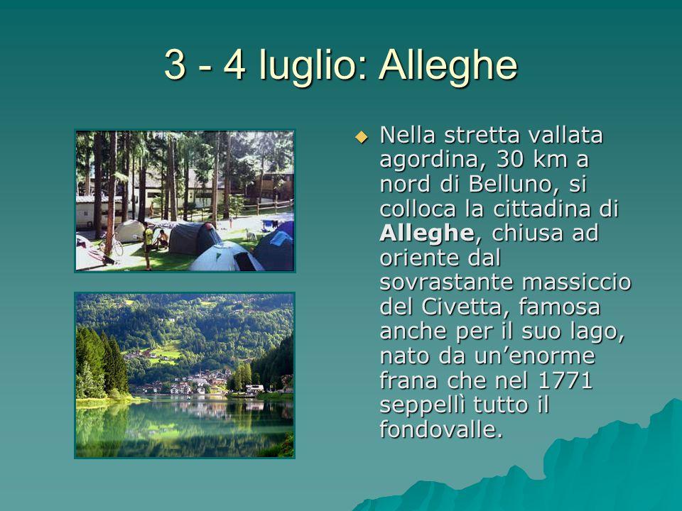 3 - 4 luglio: Alleghe