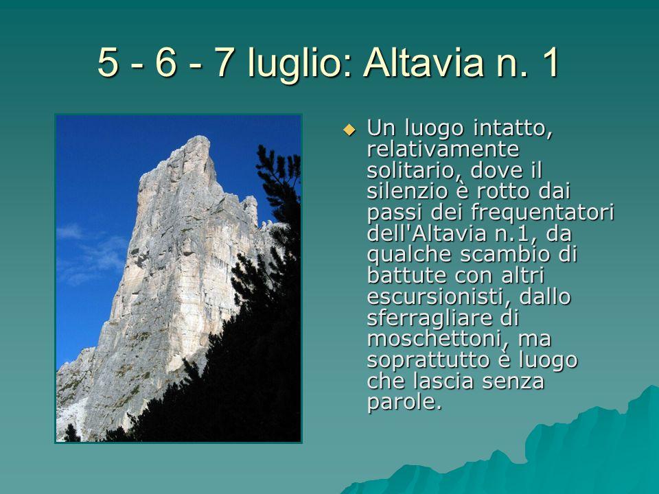 5 - 6 - 7 luglio: Altavia n. 1