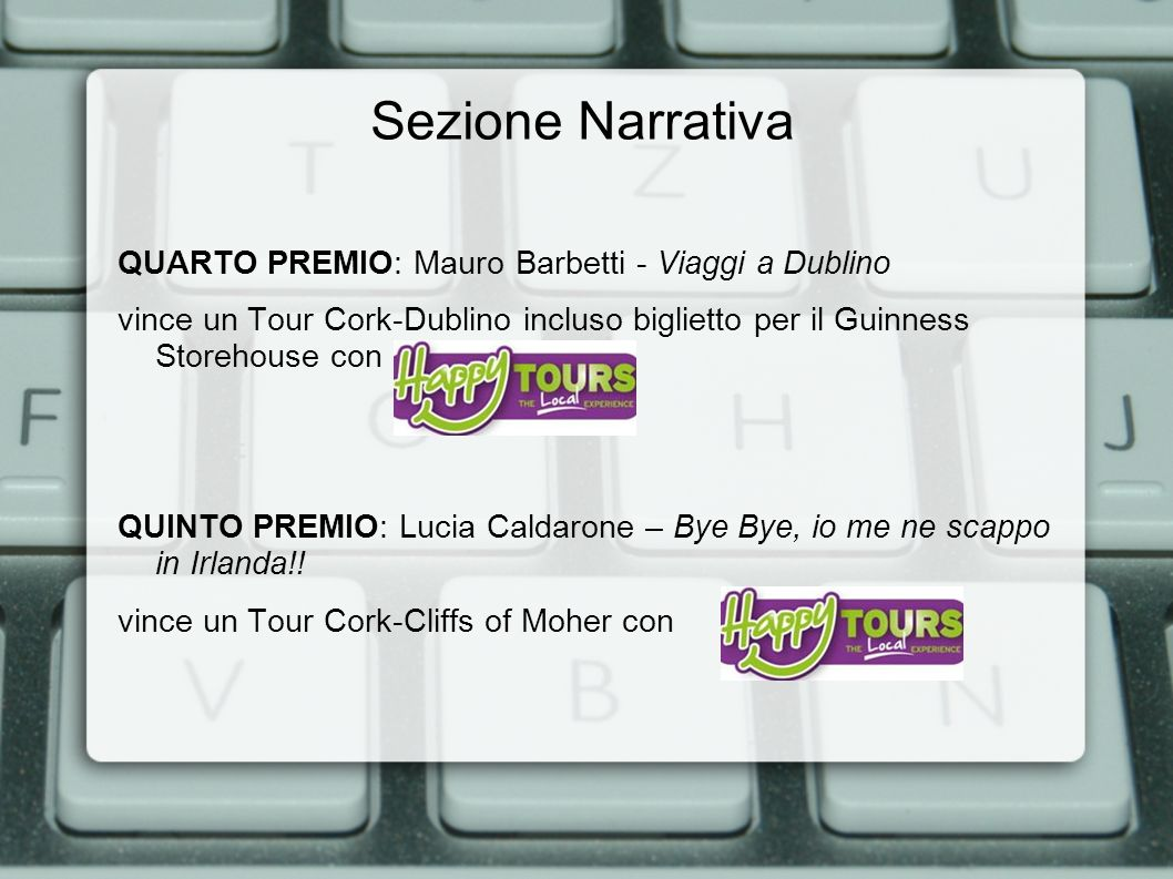 Sezione Narrativa QUARTO PREMIO: Mauro Barbetti - Viaggi a Dublino