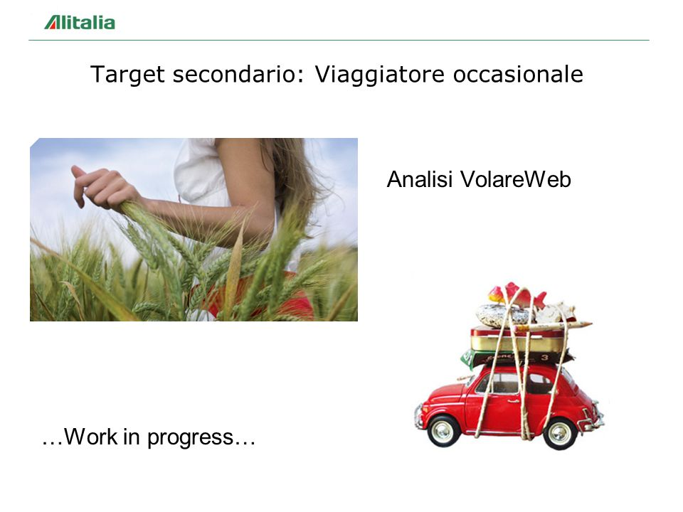 Target secondario: Viaggiatore occasionale