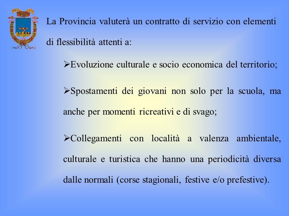 La Provincia valuterà un contratto di servizio con elementi di flessibilità attenti a: