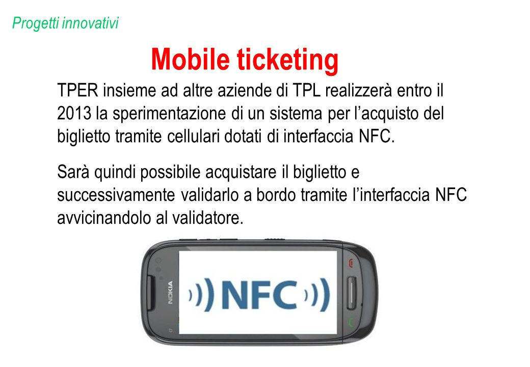 Progetti innovativi Mobile ticketing.