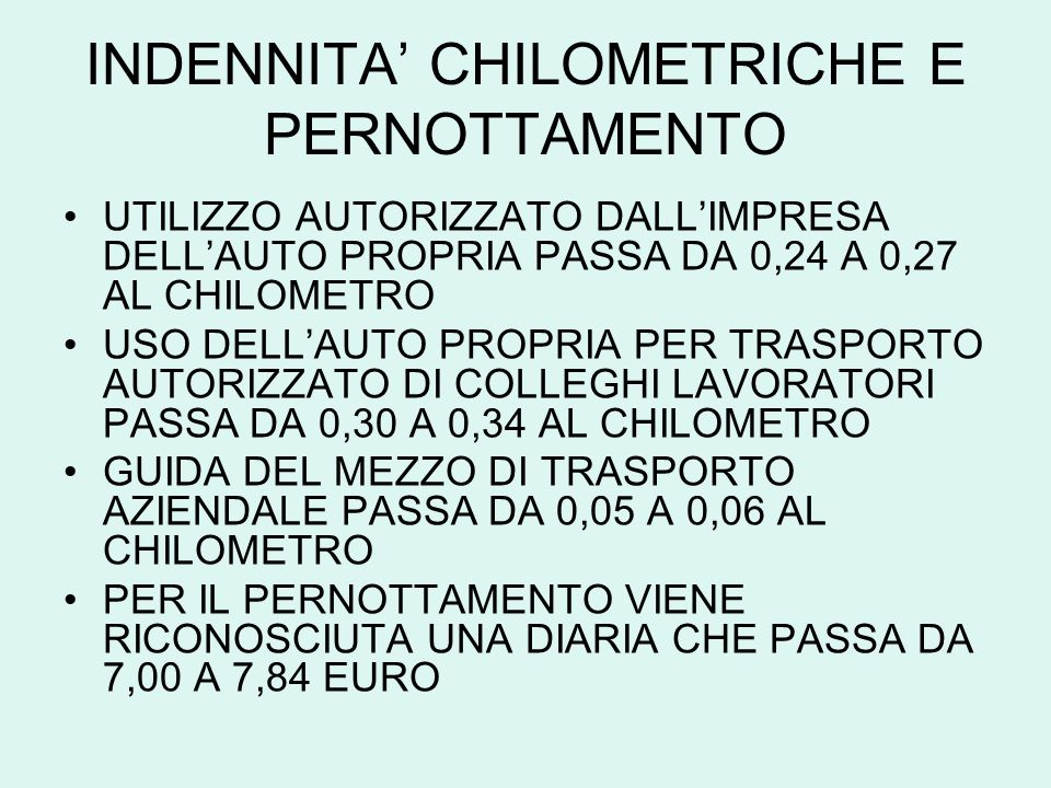 INDENNITA' CHILOMETRICHE E PERNOTTAMENTO