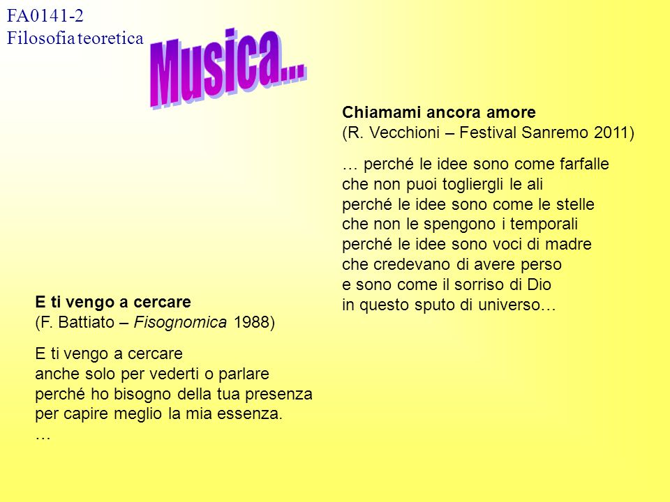 Musica... FA0141-2 Filosofia teoretica Chiamami ancora amore