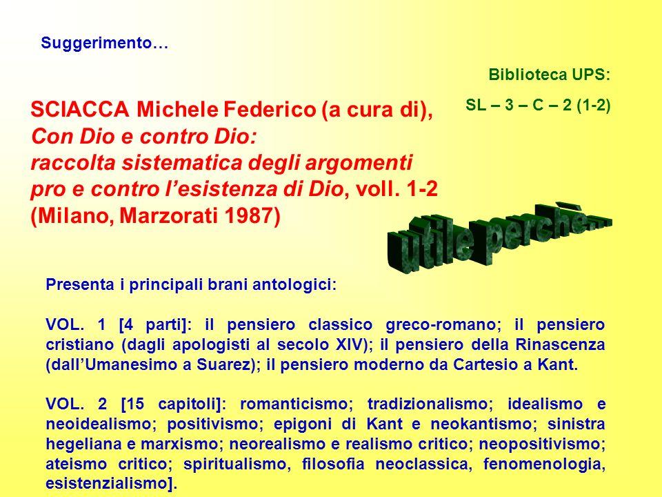 utile perchè... SCIACCA Michele Federico (a cura di),
