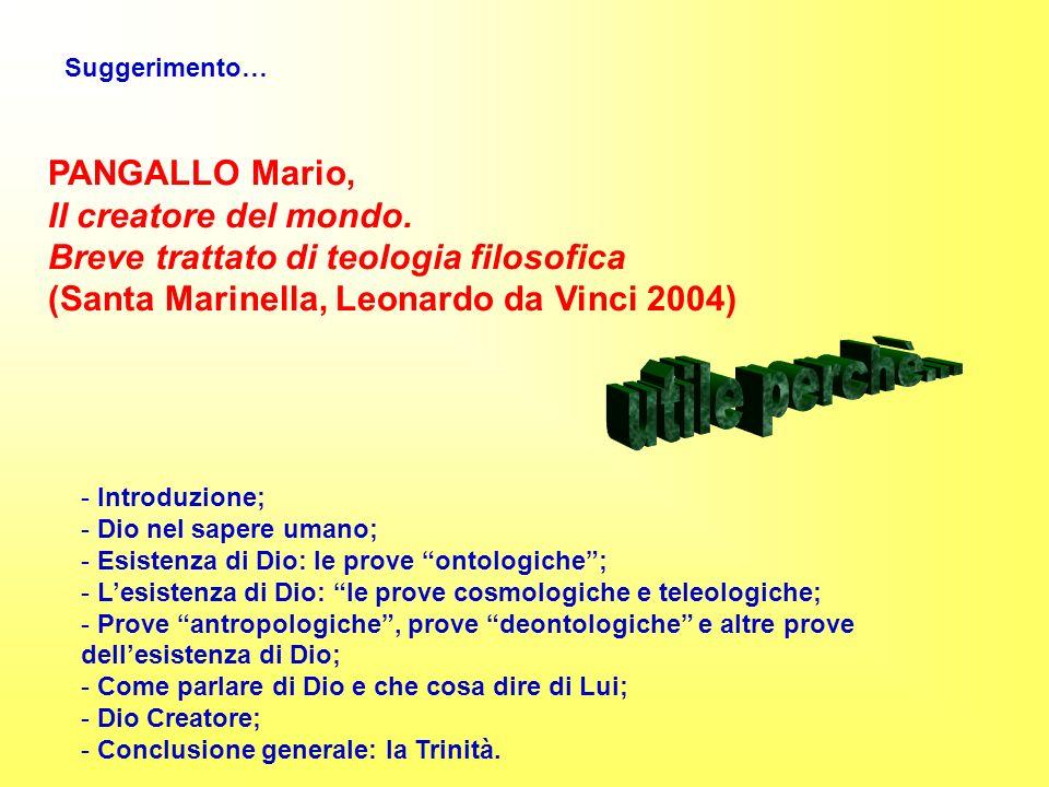 utile perchè... PANGALLO Mario, Il creatore del mondo.