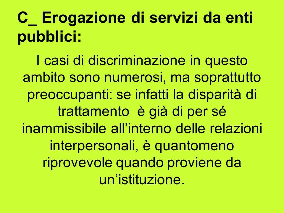 C_ Erogazione di servizi da enti pubblici: