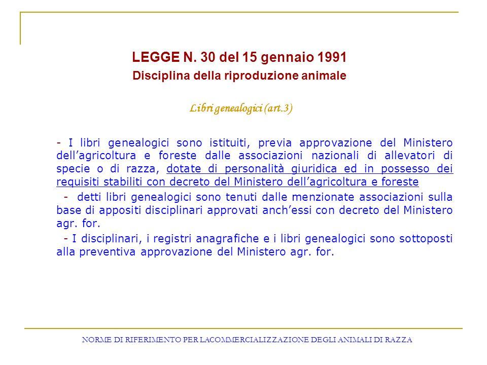 Disciplina della riproduzione animale Libri genealogici (art.3)