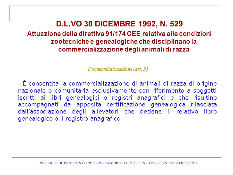 Commercializzazione (art. 5)
