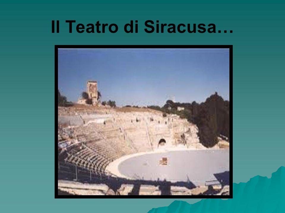 Il Teatro di Siracusa…