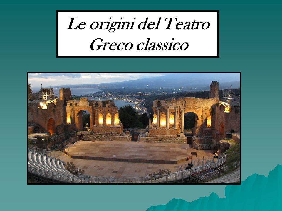 Le origini del Teatro Greco classico