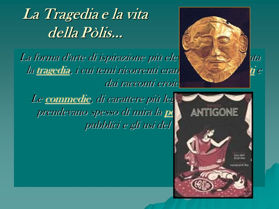 La Tragedia e la vita della Pòlis…