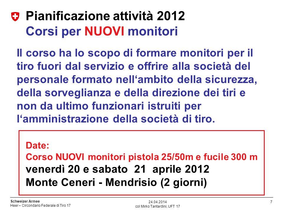 Pianificazione attività 2012 Corsi per NUOVI monitori