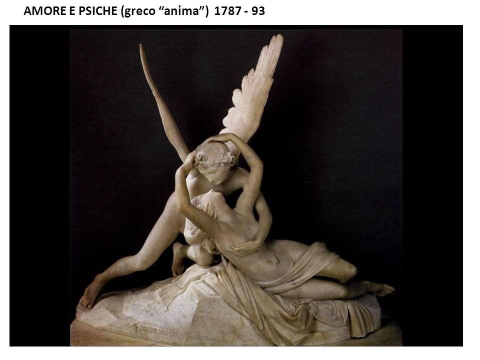 AMORE E PSICHE (greco anima ) 1787 - 93